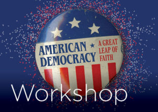 American Democracy Workshop