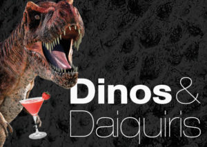 Dinos and Daiquiris